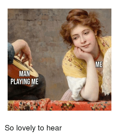 Classical Art, Man, and Lovely: ME  MAN  PLAYING ME So lovely to hear