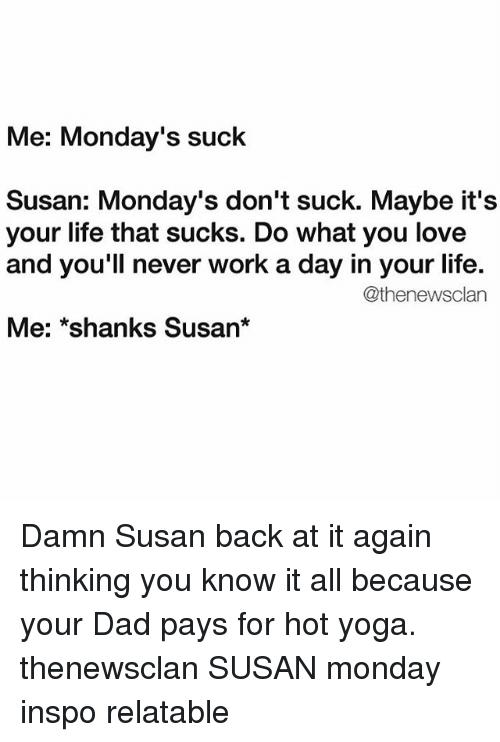 You suck susan