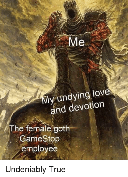 Me My Undying Love and Devotion the Femalegoth- GameStop