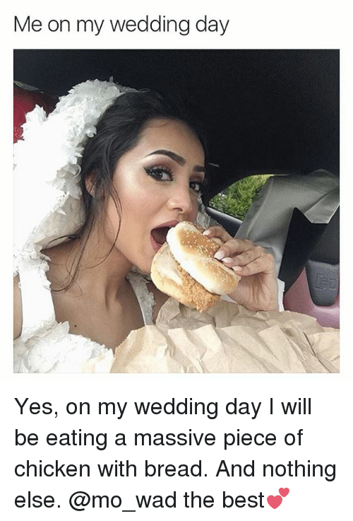Best En And Memes Me On My Wedding Day Yes