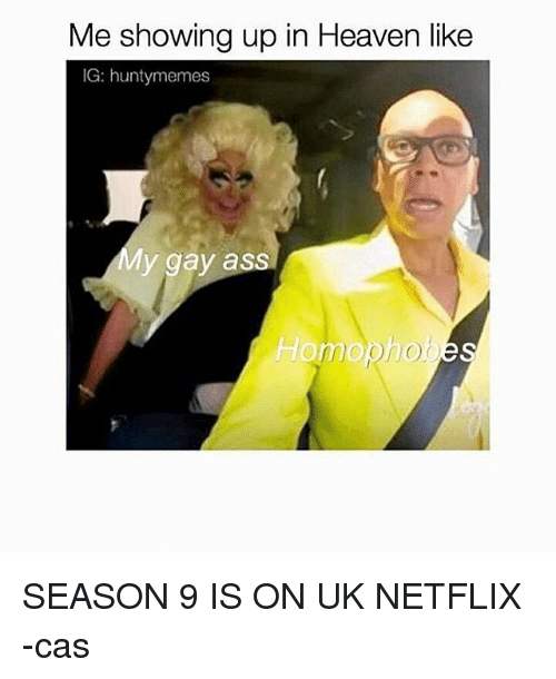 me showing up in heaven like ig hunty memes my 17810391 me showing up in heaven like ig hunty memes my gay ass homophobes