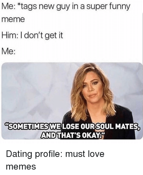 Funny dating site memes about love