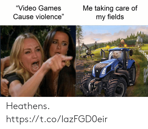 """Video Games, Games, and Video: Me taking care of  """"Video Games  Cause violence""""  my fields Heathens. https://t.co/IazFGD0eir"""