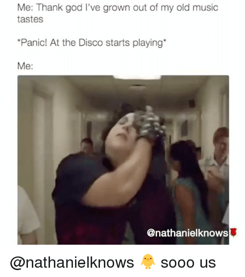 me thank god ive grown out of my old music 15816665 ✅ 25 best memes about panic at the disco panic at the disco memes