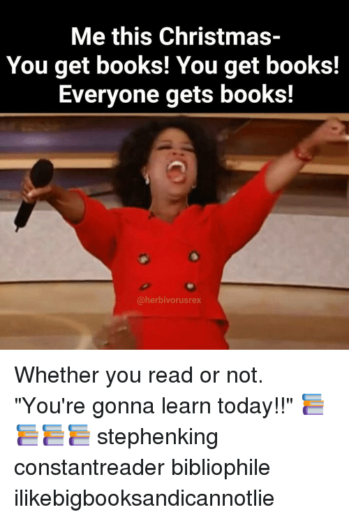 You do that and youre gonna learn today