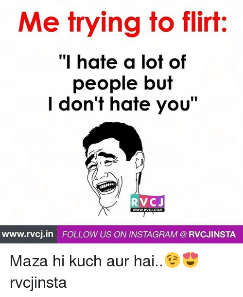 Instagram, Memes, and 🤖: Me trying to flirt:  "