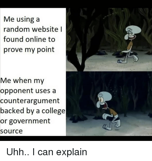 Me Using a Random Website L Found Online to Prove My Point