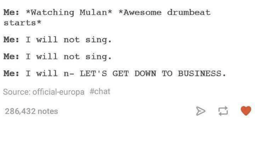 me watching mulan awesome drumbeat starts me i will not 4381962 ✅ 25 best memes about down to business down to business memes,Get Down Business Meme