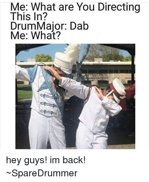 ✅ best memes about drum major drum major memes memes 🤖 and dab what are you directing this in