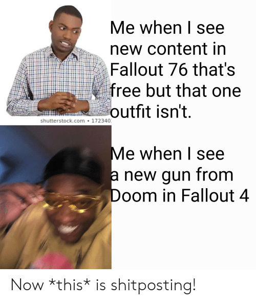 Me When I See New Content in Fallout 76 That's Free but That