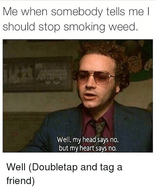 how to get a friend to stop smoking weed