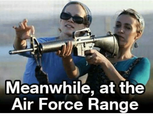 Air Force, Military, and Air: Meanwhile, at the  Air Force Range