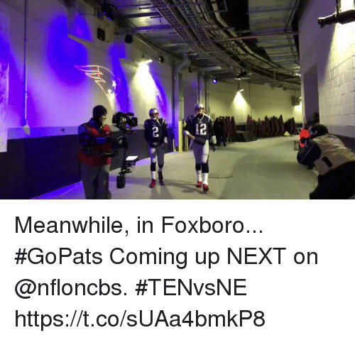 Memes, 🤖, and Next: Meanwhile, in Foxboro... #GoPats   Coming up NEXT on @nfloncbs. #TENvsNE https://t.co/sUAa4bmkP8