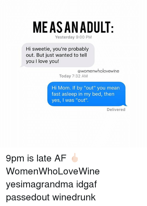 af love and moms measanadult yesterday 900 pm hi sweetie