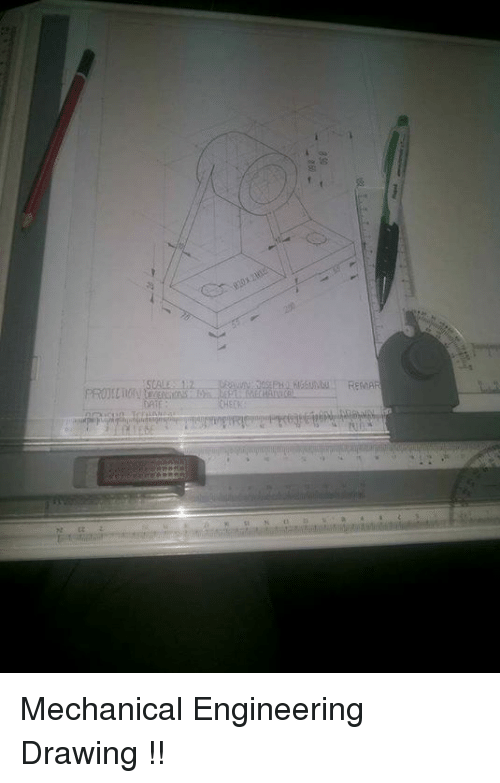 Memes, Engineering, and 🤖: Mechanical Engineering Drawing !!