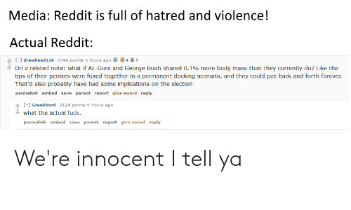 Media Reddit Is Full of Hatred and Violence! Actual Reddit