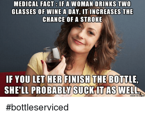 medical fact if a drinks two glasses of wine a 4340650 ✅ 25 best memes about 2 stroke 2 stroke memes