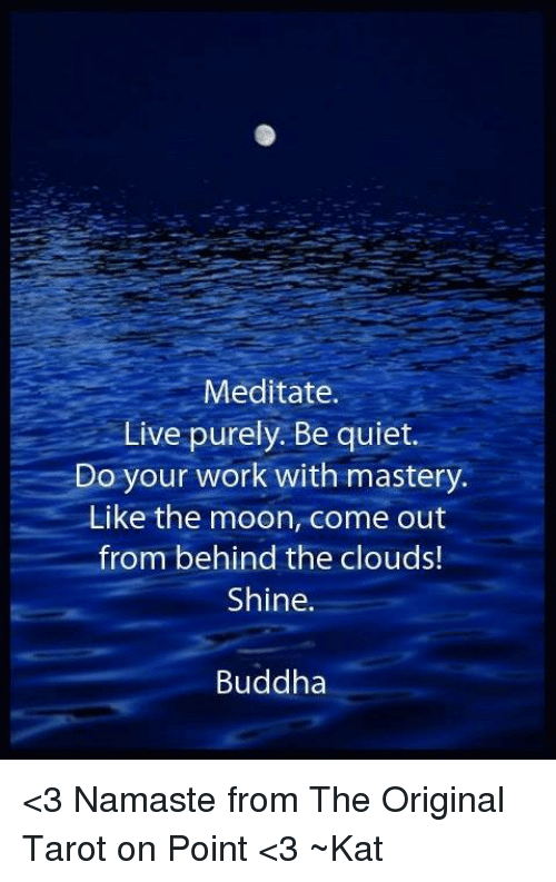 Meditate Live Purely Be Quiet Do Your Work With Mastery Like
