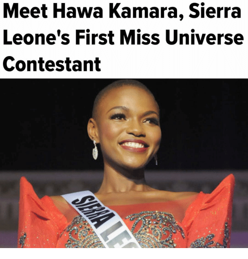 Memes, Miss Universe, and 🤖: Meet Hawa Kamara, Sierra  Leone's First Miss Universe  Contestant