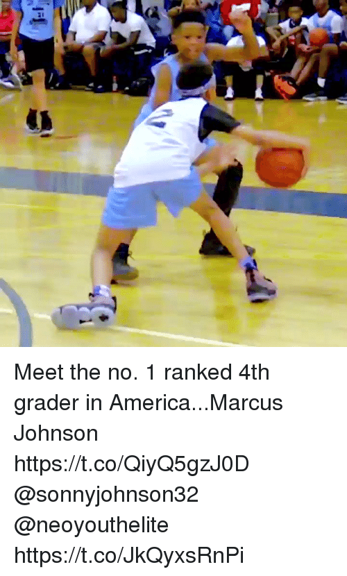 me.me: Meet the no. 1 ranked 4th grader in America...Marcus Johnson https://t.co/QiyQ5gzJ0D @sonnyjohnson32 @neoyouthelite https://t.co/JkQyxsRnPi