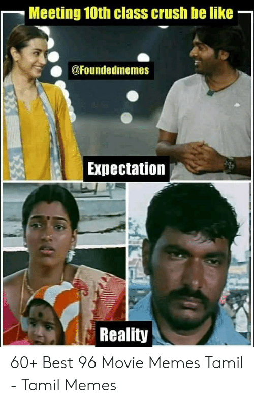 Meeting 10th Class Crush Be Like Expectation Reality 60 ...