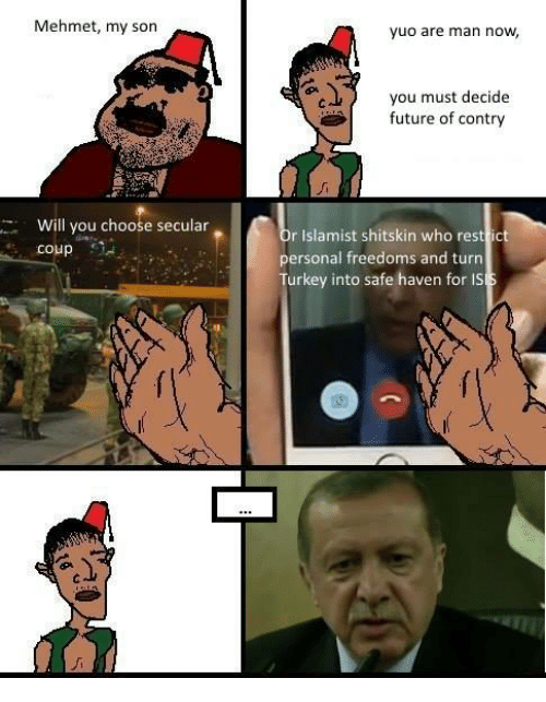 mehmet my son will you choose secular coup yuo are 3094921 ✅ 25 best memes about mehmet my son mehmet my son memes,My Son Meme