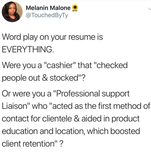 Resume Word And Who Melanin Malone TouchedByTy Play On Your