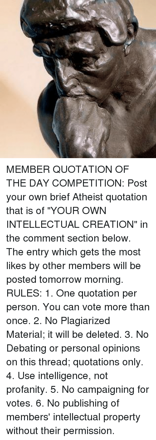 MEMBER QUOTATION OF THE DAY COMPETITION Post Your Own Brief Atheist Unique Quotation Of The Day
