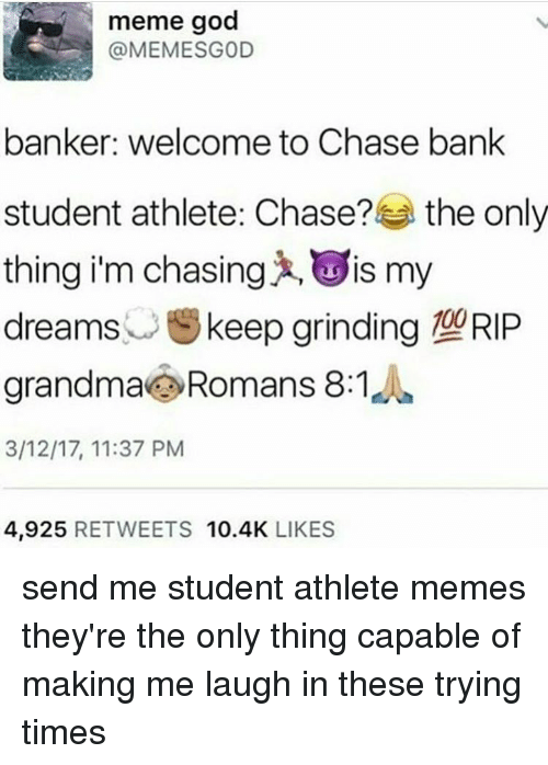meme god banker welcome to chase bank student athlete chase 16381208 meme god banker welcome to chase bank student athlete chase? the