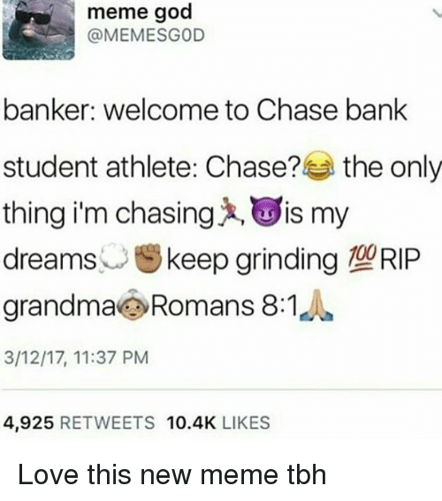 Meme God Banker Welcome to Chase Bank Student Athlete Chase? The