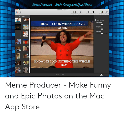 Meme Producer- Make Funny and Epic Photos Untled-Eded O T Coler Fos