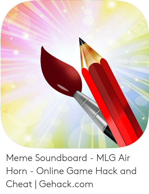 Meme Soundboard - MLG Air Horn - Online Game Hack and Cheat