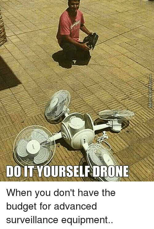 memecenter-com-do-it-yourself-drone-when
