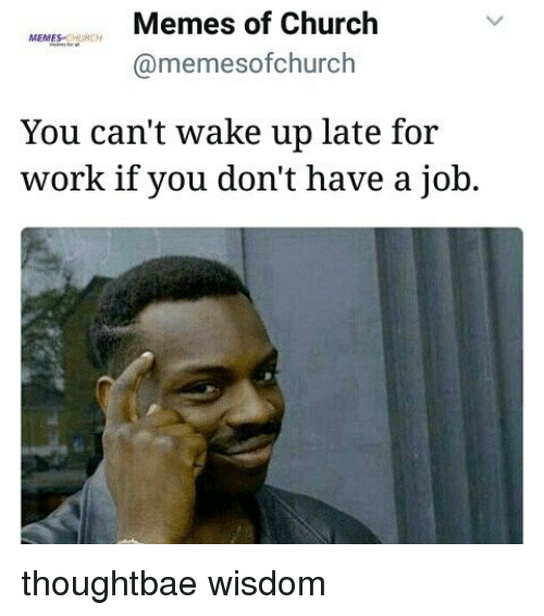 Funny Late For Work Meme : Best memes about waking up late for work