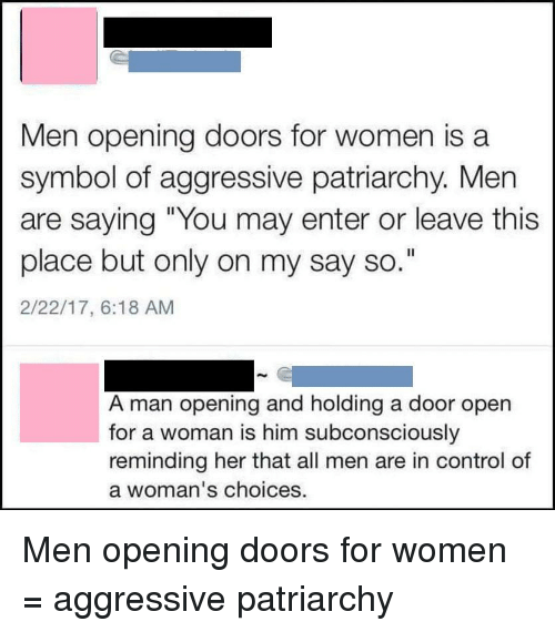 Men Opening Doors For Women Is A Symbol Of Aggressive Patriarchy Men
