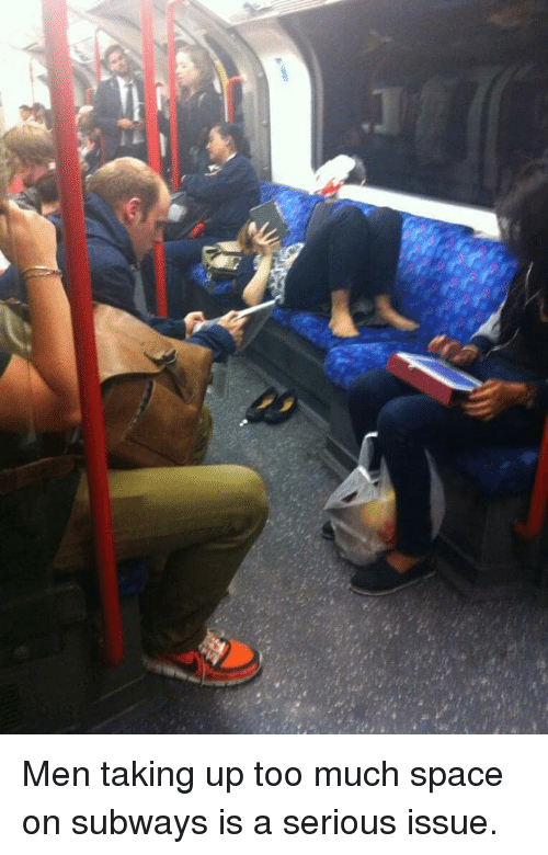 Subway, Too Much, and Tumblr: Men taking up too much space on subways is a serious issue.