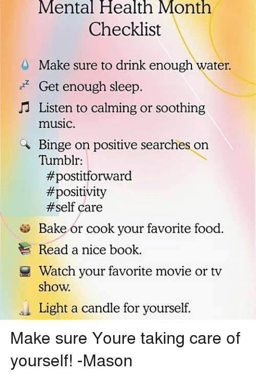 Food Memes And Music Mental Health Month Checklist Make Sure To Drink Enough