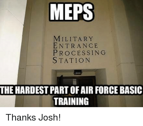 MEPS MILITARY ENTRANCE PROCESSING STATION THE HARDEST PART