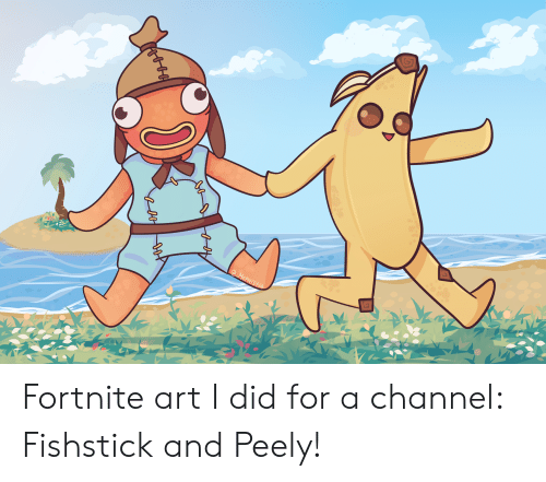 Mepyrcki Fortnite Art I Did For A Channel Fishstick And