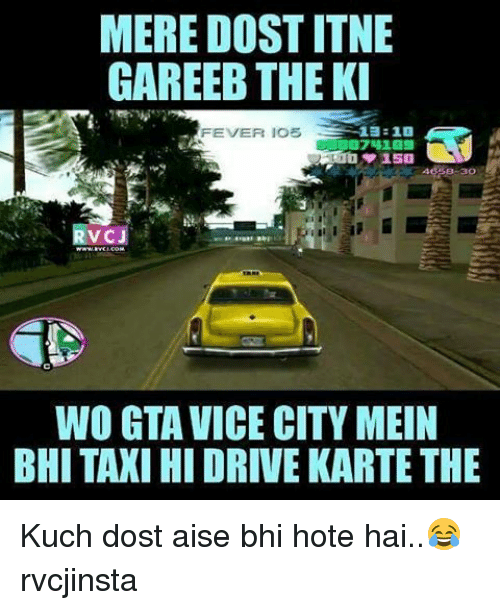 mere dost itne gareeb theki fever los 1 40 30 15181461 ✅ 25 best memes about gta vice city gta vice city memes