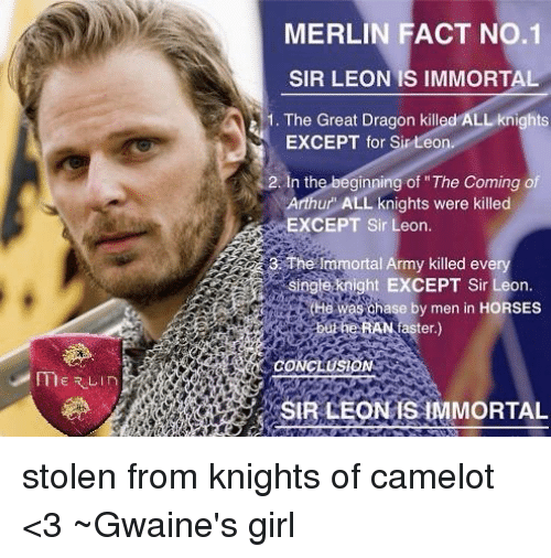 Merlin Fact No1 Sir Leon Is Immortal 1 The Great Dragon Killed