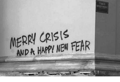 Fear, Crisis, and New: MERRI CRISIS  AND A HAPPYI NEW FEAR