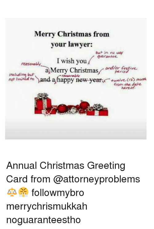 Merry Christmas From Your Lawyer But In No Way Guarantee I Wish You
