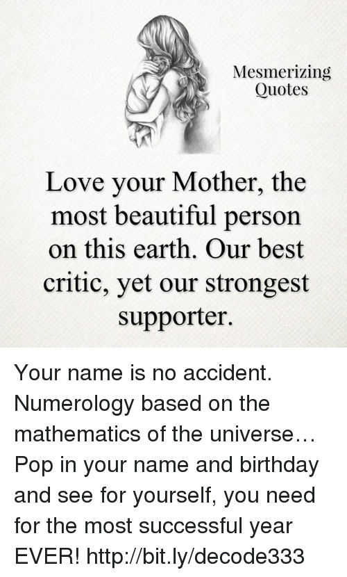 Mesmerizing Quotes Love Your Mother The Most Beautiful Person On