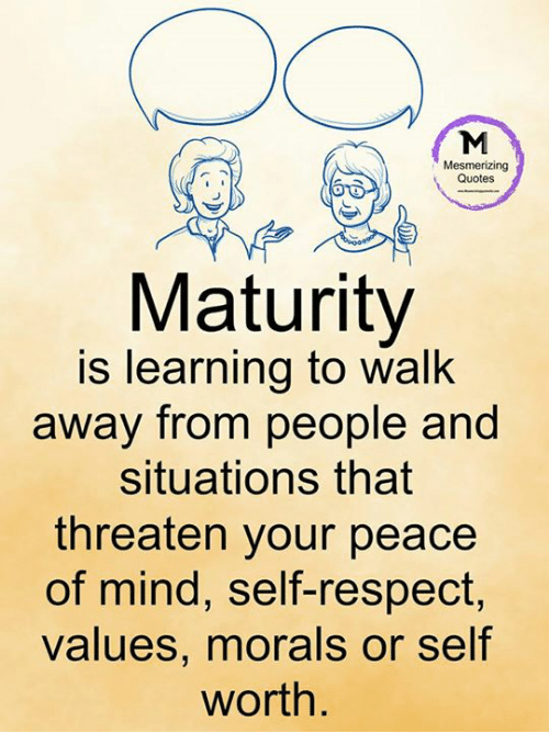 Maturity Quotes Endearing Mesmerizing Quotes Maturity Is Learning To Walk Away From People