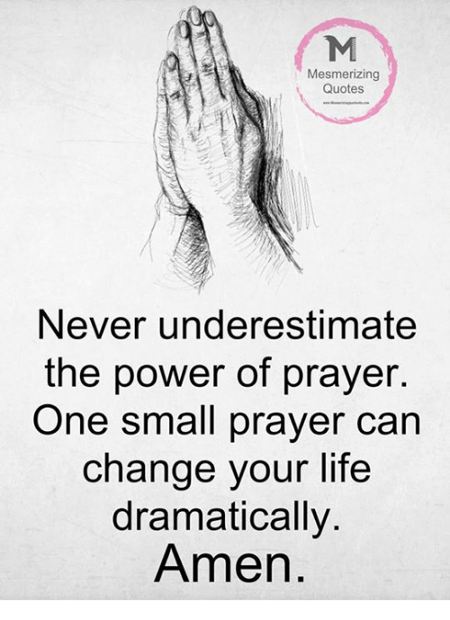 Mesmerizing Quotes Never Underestimate The Power Of Prayer One Small Custom Prayer Quotes