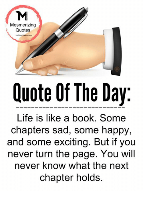 Mesmerizing Quotes Quote Of The Day Life Is Like A Book Some Impressive Quote Of The Day About Life