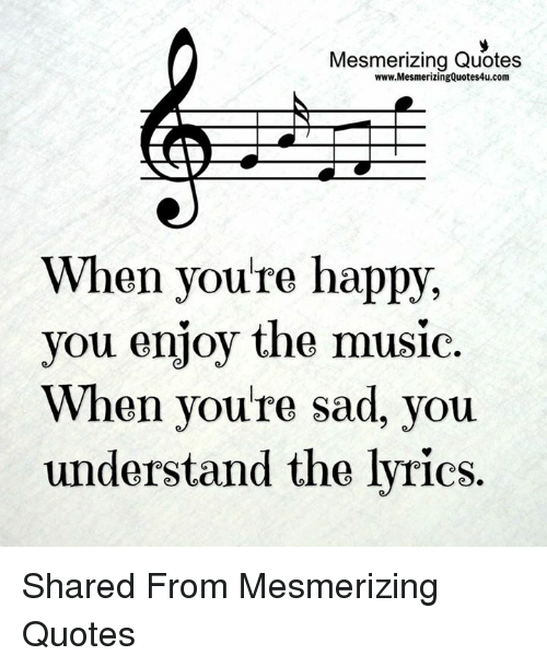 Mesmerizing Quotes Wwwmesmerizingquotes4ucom When You Re Happy You