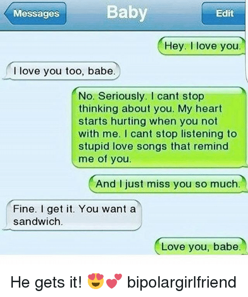 Messages Baby Edit Hey Love You I Love You Too Babe No Seriously