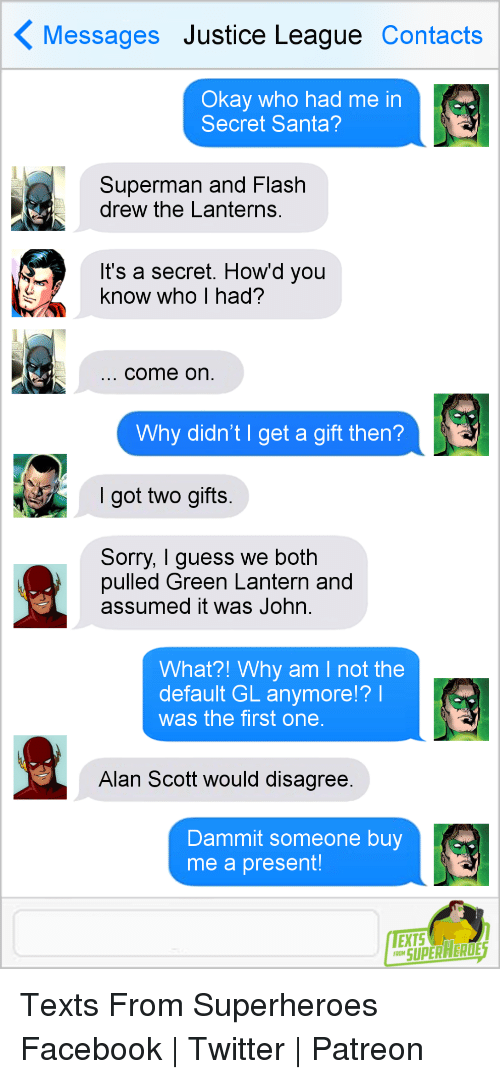 Messages Justice League Contacts Okay Who Had Me in Secret Santa